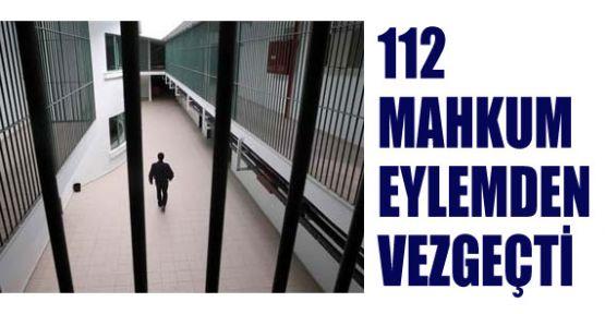 112 Mahkum Vazgeçti