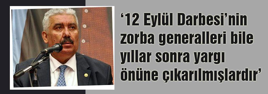 '12 Eylül Darbesi'nin zorba generalleri bile yargı önüne çıktı'