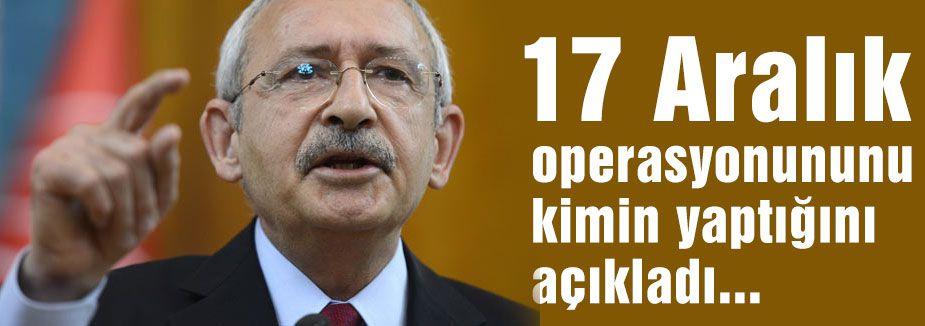 17 Aralık operasyonunu kim yaptı?