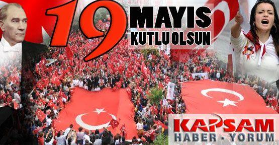 19 Mayıs Kutlu Olsun...