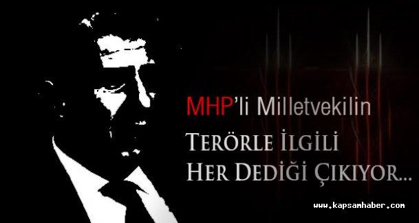 MHP'li Vekilin Terörle İlgili Her Dediği Çıkıyor...