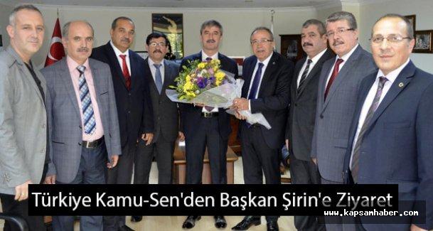 Türkiye Kamu-Sen'den Başkan Şirin'e Ziyaret