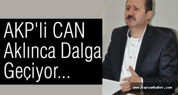 AKP'li CAN Aklınca Dalga Geçiyor...