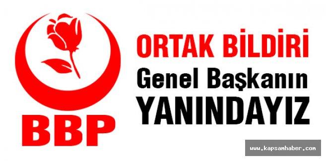 BBP: Genel Başkanımızın Yanındayız