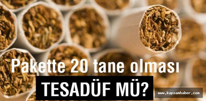 Bir pakette 20 sigara olması tesadüf mü?