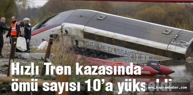 Hızlı tren kazasında ölü sayısı 10'a yükseldi