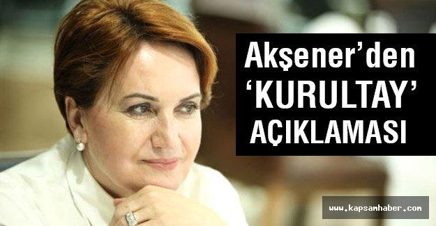 Meral Akşener'den 'kurultay' açıklaması