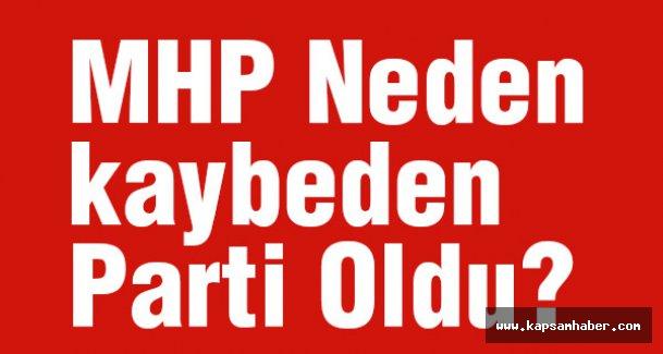 MHP Neden kaybeden Parti Oldu?