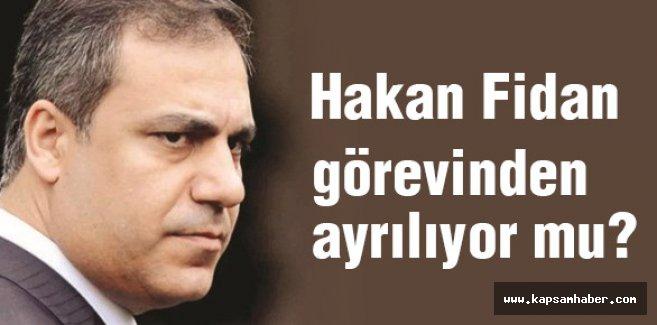 MİT Müsteşarı Fidan gidiyor