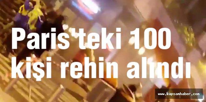 Paris'teki 100 kişi rehin alındı