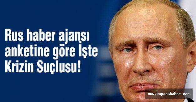 Rus haber ajansı anketine göre Krizin Suçlusu!