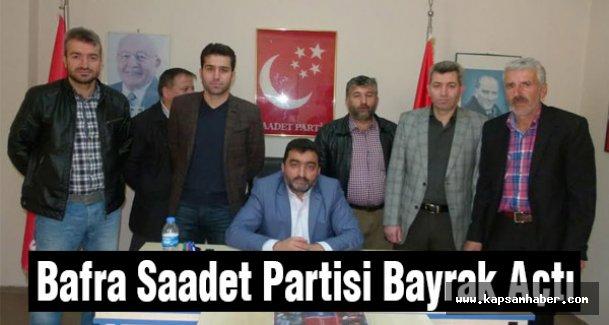 Saadet Partisi Bafra'dan Bayrak Açtı