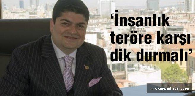 TÜGİAD Başkanı  Çuhacı, Paris'teki vahşete karşı çağrıda bulundu