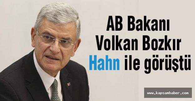 AB Bakanı Bozkır Hahn ile görüştü