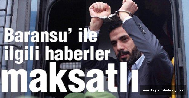 Adalet Bakanlığı: 'Baransu' haberleri maksatlı...