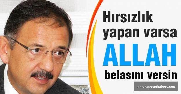 AK Partili Özhaseki: Hırsızlık yapan varsa Allah belasını versin!