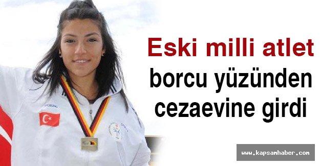 Eski Milli Atlet'e taksit borcu yüzünden cezaevine girdi.