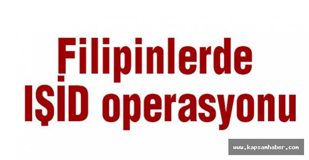 Filipinlerde IŞİD operasyonu
