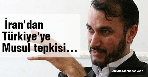 İran'dan Türkiye'ye Musul tepkisi...