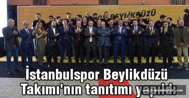 İstanbulspor Beylikdüzü Takımı'nın tanıtımı yapıldı
