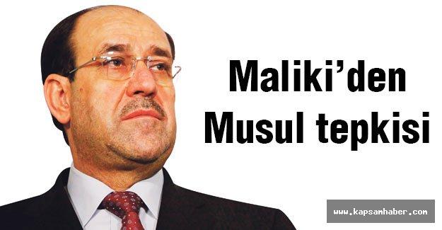Maliki'den Musul tepkisi