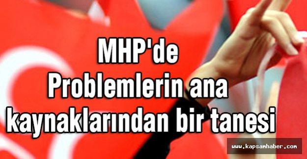 MHP'de Problemlerin ana kaynaklarından bir tanesi