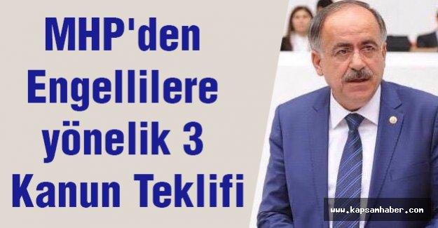 MHP'den Engellilere yönelik 3 Kanun Teklifi