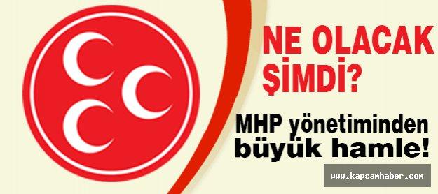 MHP yönetiminden büyük hamle!