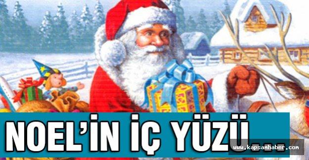 Noel'in Bilinmeyen Yönleri...