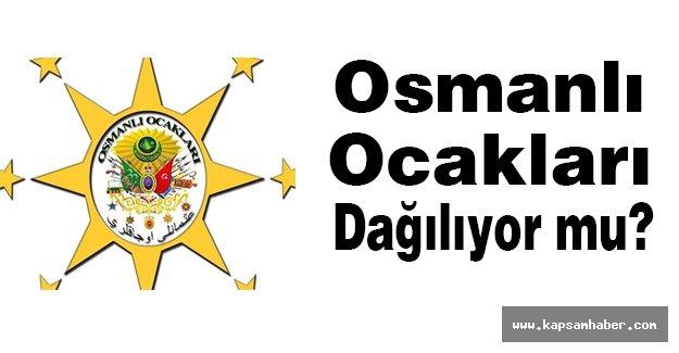 Osmanlı Ocakları Dağılıyor mu?