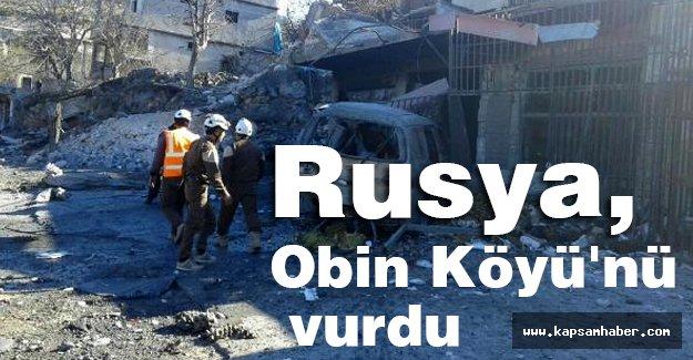 Rusya, Obin Köyü'nü vurdu
