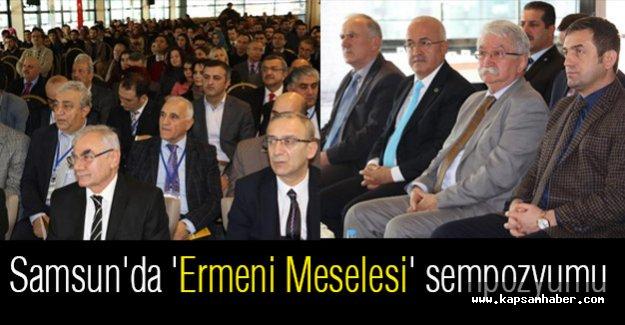 Samsun'da Ermeni Meselesi Sempozyumu