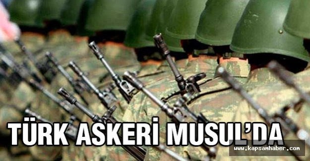 Türk Askeri Musul'da...