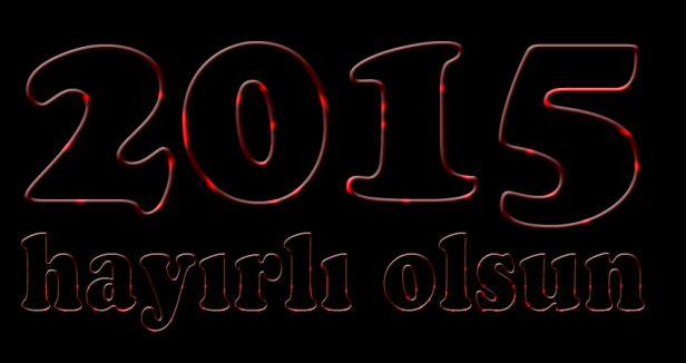 2015 hayırlı olsun