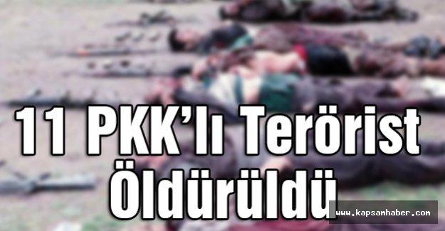11 PKK'lı Terörist Öldürüldü