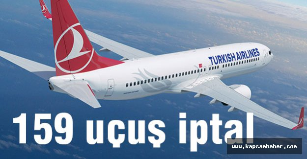 159 uçuşu iptal edildi