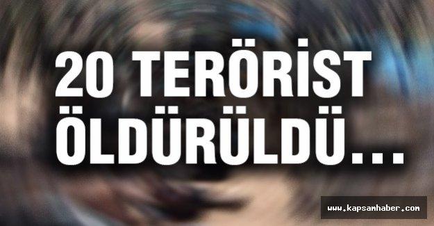 20 Terörist Öldürüldü