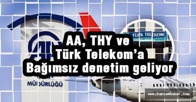 AA, THY ve Türk Telekom'a Bağımsız Denetim...