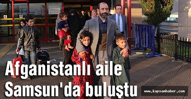 Afganistanlı aile Samsun'da buluştu