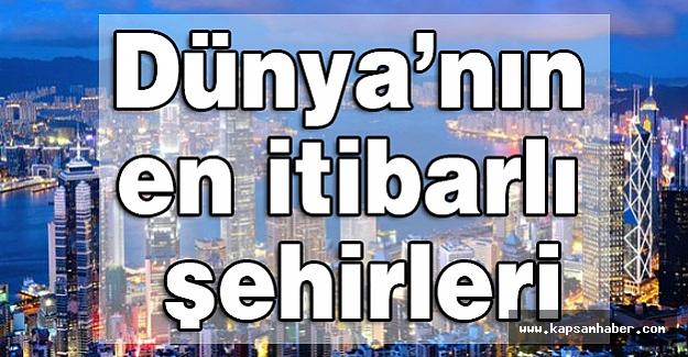 Dünya'nın en itibarlı şehirleri...
