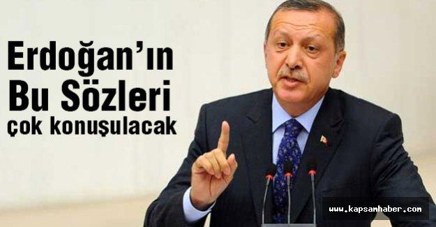 Erdoğan'ın Bu Sözleri çok konuşulacak