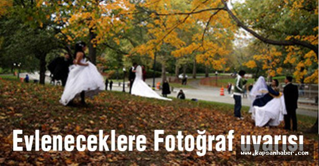 Evleneceklere fotograf uyarısı