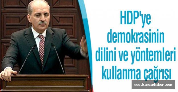 HDP'ye demokrasinin dilini ve yöntemleri kullanma çağrısı