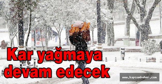 Kar yağışı devam edecek...