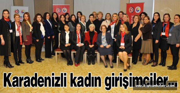 Karadenizli kadın girişimciler...