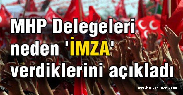 MHP Delegeleri Neden 'İmza' Verdiklerini Açıkladı