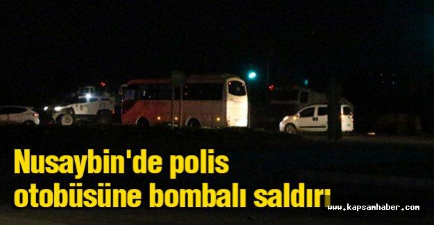 Nusaybin'de polis otobüsüne bombalı saldırı