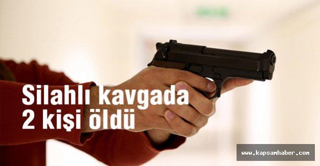 silahlı kavgada 2 kişi öldü