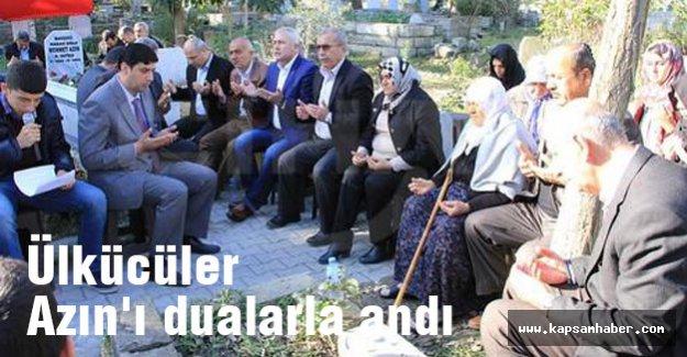 Ülkücüler Azın'ı dualarla andı