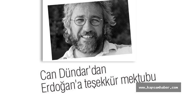 Can Dündar'dan Erdoğan'a teşekkür mektubu